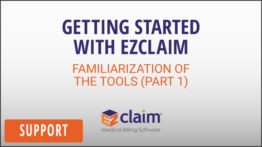 EZClaim - Support Video - Getting Started (Part 1)